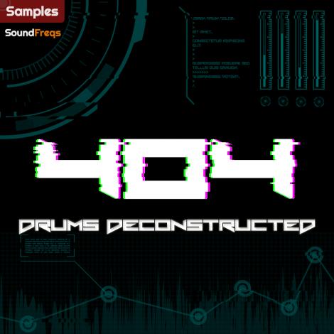 404 Drums Deconstructed - Unique Drum Samples